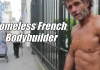 homeless french bodybuilder